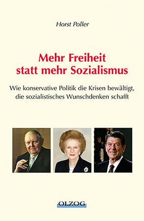 Mehr Freiheit, statt mehr Sozialismus von Poller,  Horst