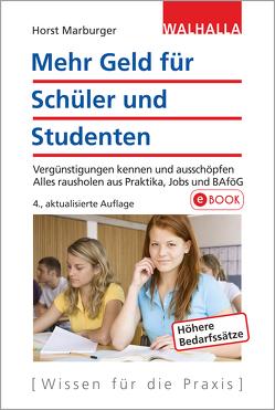 Mehr Geld für Schüler und Studenten von Marburger,  Horst