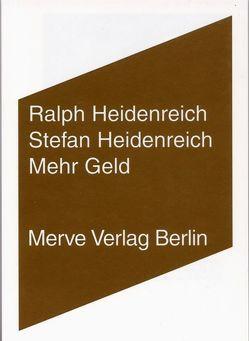 Mehr Geld von Heidenreich,  Ralph, Heidenreich,  Stefan