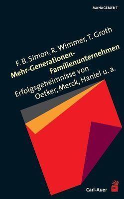 Mehr-Generationen-Familienunternehmen von Groth,  Torsten, Simon,  Fritz B., Wimmer,  Rudolf