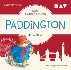 Mehr Geschichten von Paddington (Sonderausgabe zum Film) von Bond,  Michael, Recheis,  Käthe, Thormann,  Jürgen