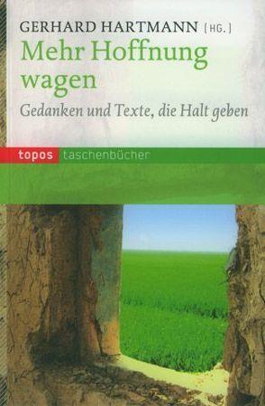 Mehr Hoffnung wagen von Hartmann,  Gerhard
