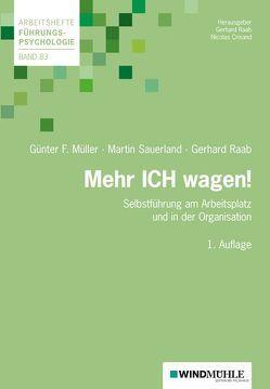 Mehr ICH wagen! von Crisand,  Nicolas, Müller,  Günter F., Raab,  Gerhard, Sauerland,  Martin