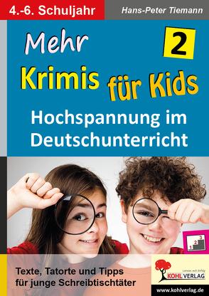 Mehr Krimis für Kids / Band 2 von Tiemann,  Hans-Peter