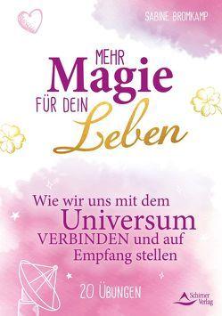 Mehr Magie für dein Leben von Bromkamp,  Sabine