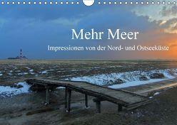 Mehr Meer – Impressionen von der Nord- und Ostseeküste (Wandkalender 2018 DIN A4 quer) von Schürholz,  Peter