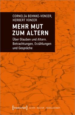 Mehr Mut zum Altern von Behnke-Vonier,  Cornelia, Vonier,  Herbert