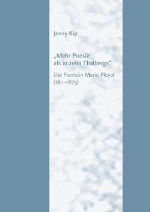 """""""Mehr Poesie als in zehn Thalbergs"""" von Kip,  Jenny"""