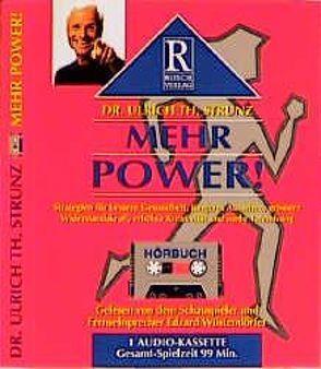 Mehr Power! von Rusch,  Alex S, Strunz,  Ulrich Th, Wüstendörfer,  Edzart