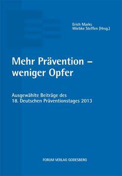 Mehr Prävention – weniger Opfer von Marks,  Erich, Steffen,  Wiebke