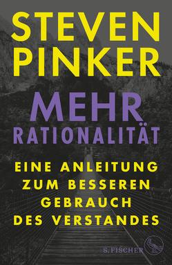 Mehr Rationalität von Pinker,  Steven, Wiese,  Martina