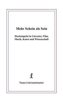 Mehr Schein als Sein von Hochbahn,  Christoph, Mummendey,  Dorothea, Mummendey,  Hans D, Wiese,  Heidi