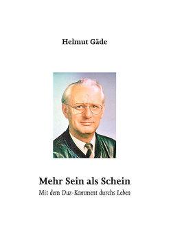 Mehr Sein als Schein von Gaede,  Helmut