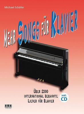 Mehr Songs für Klavier von Schaefer,  Michael
