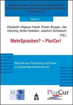 Mehr Sprachen? – PlurCur! von Allgäuer-Hackl,  Elisabeth, Brogan,  Kristin, Henning,  Ute, Hufeisen,  Britta, Schlabach,  Joachim