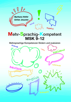 Mehr-Sprachig-Kompetent MSK 9-12 von Hofer,  Barbara, Jessner,  Ulrike