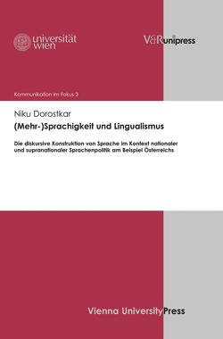 (Mehr-)Sprachigkeit und Lingualismus von de Cillia,  Rudolf, Dorostkar,  Niku, Gruber,  Helmut, Menz,  Florian
