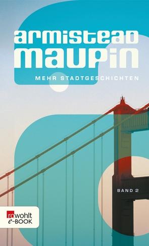 Mehr Stadtgeschichten von Maupin,  Armistead, Vrchota,  Heinz