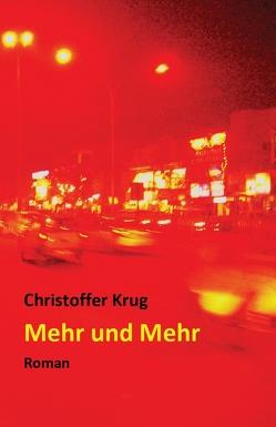 Mehr und Mehr von Krug,  Christoffer