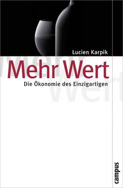 Mehr Wert von Beckert,  Jens, Karpik,  Lucien, Laugstien,  Thomas
