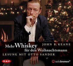 Mehr Whiskey für den Weihnachtsmann von Brandstätter,  Irmhild, Brandstätter,  Otto, Keane,  John B., Sander,  Otto
