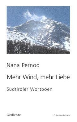 Mehr Wind, mehr Liebe von Pernod,  Nana
