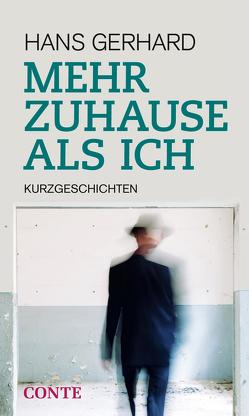 Mehr Zuhause als ich von Gerhard,  Hans