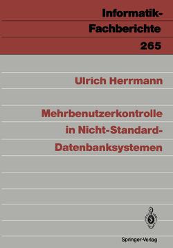 Mehrbenutzerkontrolle in Nicht-Standard-Datenbanksystemen von Herrmann,  Ulrich