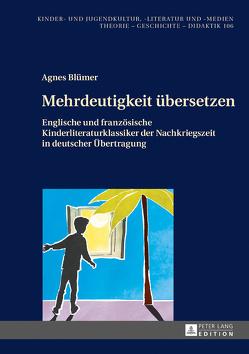 Mehrdeutigkeit übersetzen von Blümer,  Agnes
