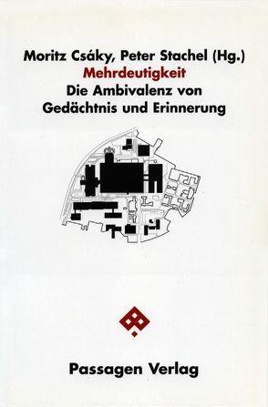 Mehrdeutigkeit von Csáky,  Moritz, Stachel,  Peter