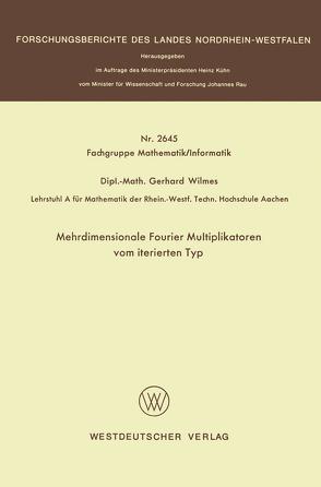 Mehrdimensionale Fourier Multiplikatoren vom iterierten Typ von Wilmes,  Gerhard