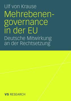 Mehrebenengovernance in der EU von von Krause,  Ulf