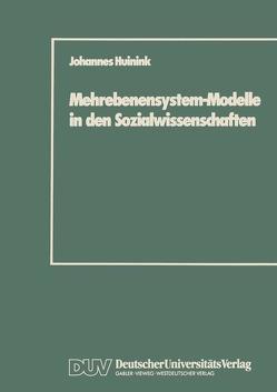 Mehrebenensystem-Modelle in den Sozialwissenschaften von Huinink,  Johannes