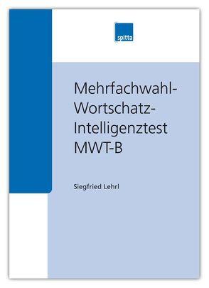 Mehrfachwahl-Wortschatz-Intelligenztest von Lehrl,  Siegfried