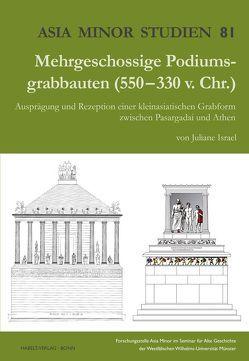 Mehrgeschossige Podiumsgrabbauten (550-330 v. Chr.) von Israel,  Juliane