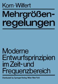 Mehrgrößenregelungen von Korn,  U, Wilfert,  H.-H.