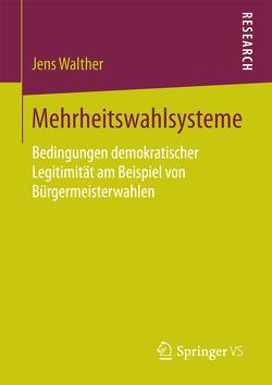 Mehrheitswahlsysteme von Walther,  Jens