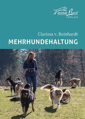 Mehrhundehaltung von Reinhardt,  Clarissa von