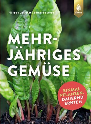 Mehrjähriges Gemüse von Bureau,  Bernard, Collignon,  Philippe