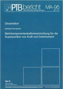 Mehrkomponentenkalibriereinrichtung für die Superposition von Kraft und Drehmoment von Baumgarten,  Sebastian