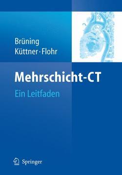 Mehrschicht-CT von Brüning,  Roland, Flohr,  Thomas, Küttner,  Axel