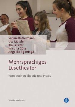 Mehrsprachiges Lesetheater von Götz,  Kristina, Ilg,  Angelika, Kutzelmann,  Sabine, Massler,  Ute, Peter,  Klaus