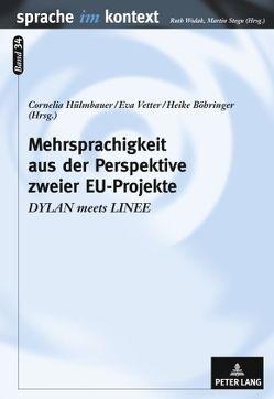 Mehrsprachigkeit aus der Perspektive zweier EU-Projekte von Böhringer,  Heike, Hülmbauer,  Cornelia, Vetter,  Eva
