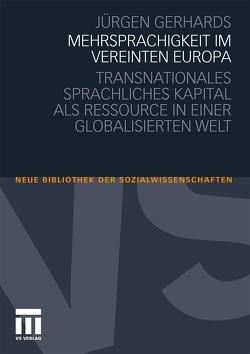 Mehrsprachigkeit im vereinten Europa von Gerhards,  Jürgen