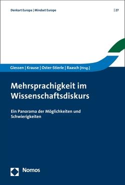 Mehrsprachigkeit im Wissenschaftsdiskurs von Giessen,  Hans W, Krause,  Arno, Oster-Stierle,  Patricia, Raasch,  Albert