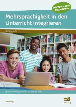 Mehrsprachigkeit in den Unterricht integrieren von Menges,  Lena