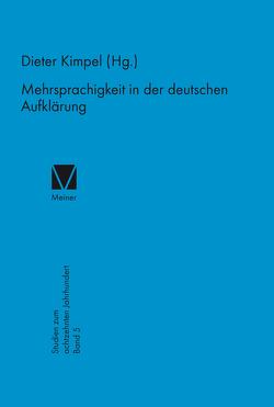 Mehrsprachigkeit in der deutschen Aufklärung von Kimpel,  Dieter
