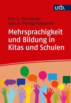 Mehrsprachigkeit und Bildung in Kitas und Schulen von Montanari,  Elke, Panagiotopoulou,  Julie A.