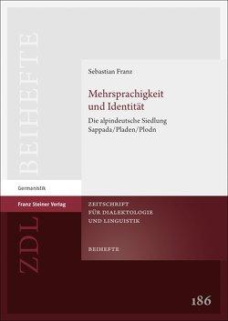 Mehrsprachigkeit und Identität von Franz,  Sebastian