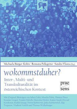 Mehrsprachigkeit und Mehrkulturalität im österreichischen Kontext von Bürger-Koftis,  Michaela, Vlasta,  Sandra, Winkler,  Dagmar